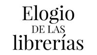 El Centro Andaluz de las Letras edita el Elogio de las librerías